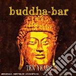 BUDDHA-BAR: TEN YEARS/2CD cd musicale di ARTISTI VARI