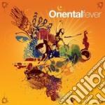 ORIENTAL FEVER  (BOX 4 CD) cd musicale di ARTISTI VARI