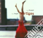 Henry Torgue & Serge Houppin - Vertiges cd musicale di TORGUE-HOUPPIN