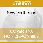New earth mud cd musicale