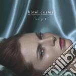 Hotel Costes Vol.7 cd musicale di ARTISTI VARI