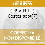 (LP VINILE) Costes sept(7) lp vinile