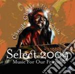 SELECT 2009                               cd musicale di Claude & jea Challe