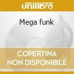 Mega funk cd musicale di Artisti Vari