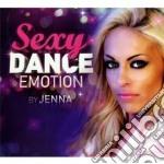 SEXY DANCE EMOTION                        cd musicale di Artisti Vari