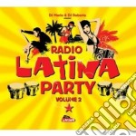 Radio latina party vol.2 cd musicale di ARTISTI VARI