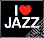 I love jazz cd musicale di Artisti Vari