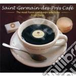 Saint germain des pres - the must cd musicale di Artisti Vari