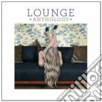 Lounge anthology vol.2 cd musicale di Artisti Vari