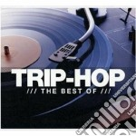 Trip hop - the best of cd musicale di Artisti Vari