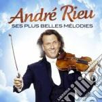 Andre' rieu - ses plus belles melodies cd musicale di Artisti Vari