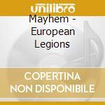 Mayhem - European Legions cd musicale di MAYHEM