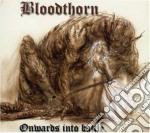 Bloodthorn - Onwards Into Battle cd musicale di BLOODTHORN