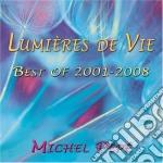 Michel Pepe' - Lumieres De Vie cd musicale di Michel Pepe