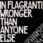 In Flagranti - Wronger Than Anyone Else cd musicale di IN FLAGRANTI