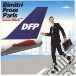 Dimitri From Paris - Cruising Attitude cd musicale di DIMITRI FROM PARIS