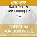 Bach Yen & Tran Quang Hai - Vietnam-Dreams & Reality cd musicale di Air mail music