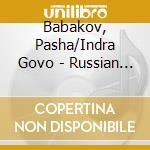 Babakov, Pasha/Indra Govo - Russian Romances cd musicale di Air mail music