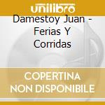 Ferias y corridas cd musicale di Spagna