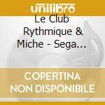 Le Club Rythmique & Miche - Sega De La Reunion cd musicale di Air mail music
