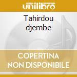 Tahirdou djembe cd musicale di Faso Burkina