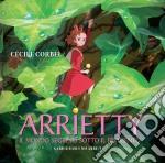 Arrietty - Il Mondo Segreto Sotto Il Pavimento cd musicale di Hiromasa Yonebayashi