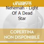 Light of a dead star cd musicale
