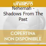 Shadows from the past cd musicale