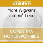 MORE WIGWAM JUMPIN' TRAM cd musicale di THE GLADIATORS (MINI