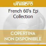 FRENCH 60'S EP COLLECTION cd musicale di SAM THE SHAM & THE P