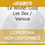 Cool les iles cd musicale