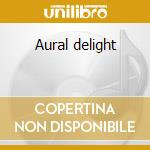 Aural delight cd musicale di Mission
