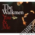 You & Me cd musicale di The Walkmen