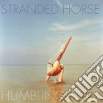 Stranded Horse - Humbling Tides cd musicale di Horse Stranded