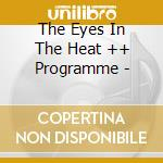 Eyes in the heat-programme cd cd musicale di Eyes in the heat