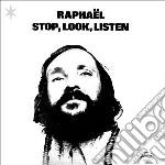 Raphael - Stop, Look, Listen cd musicale di Raphael