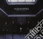 Hushpuppies - Silence Is Golden cd musicale di HUSH PUPPIES