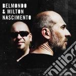 Belmondo & Milton Nascimento - Belmondo & Milton Nascimento cd musicale di NASCIMENTO MILTON