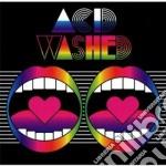 Acid Washed - Acid Washed cd musicale di Washed Acid