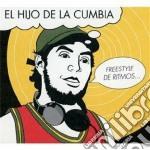 El Hijo De La Cumbia - Freestyle De Ritmos cd musicale di El hijo de la cumbia