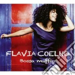 Flavia Coelho - Bossa Muffin cd musicale di Coelho Flavia