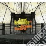 Lionel Belmondo Trio - European Standards cd musicale di Lionel belmondo trio