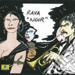 Enrico Rava - Noir cd musicale di RAVA ENRICO