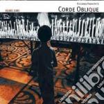 Corde Oblique - Volonta' D'arte cd musicale di Oblique Corde