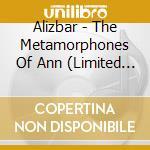METAMORPHOSES OF ANN                      cd musicale di ALIZBAR