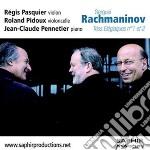 Rachmaninov Sergei - Trois Élégiaques Nn.1 E 2  - Pasquier Régis  Vl/roland Pidoux, Violoncello  Jean-claude Pennetier, Pianoforte cd musicale di Sergei Rachmaninov