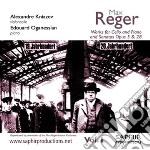 Reger Max - Opere Per Violoncello E Pianoforte  Sonate Opp.15 E 28  - Oganessian Édouard  Org/alexandre Kniazev, Violoncello cd musicale di Max Reger