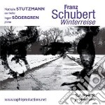 Schubert - Winterreise  - Stutzmann Nathalie  Con/inger Sodergren, Pianoforte cd musicale di Franz Schubert