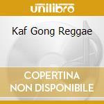 KAF GONG REGGAE cd musicale di BASTER