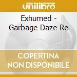 Garbage daze-re-regurgitated cd musicale